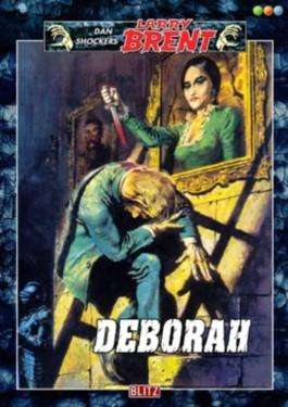 Deborah - Band 32 (Dan Shockers Larry Brent)