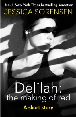 Delilah: The Making of Red: A short story (Breaking Nova)