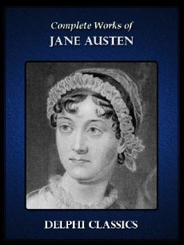 Delphi Complete Works of Jane Austen (Illustrated)