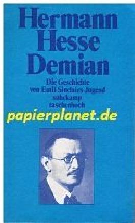 Demian : die Geschichte von Emil Sinclairs Jugend. Suhrkamp-Taschenbuch 206 ; 3518367064
