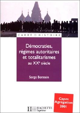 Démocraties, régimes autoritaires et totalitaires au XXe siècle