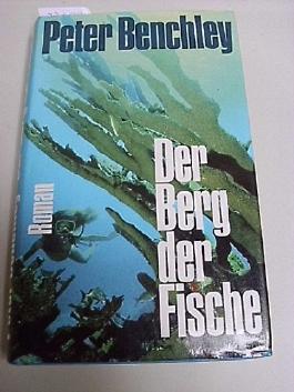 Der Berg der Fische : Roman.