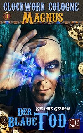 Clockwork Cologne: Magnus - Der Blaue Tod