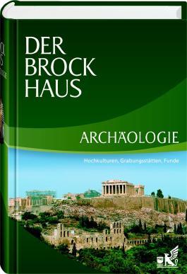 Der Brockhaus Archäologie
