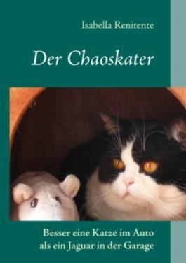 Der Chaoskater: Besser eine Katze im Auto als ein Jaguar in der Garage
