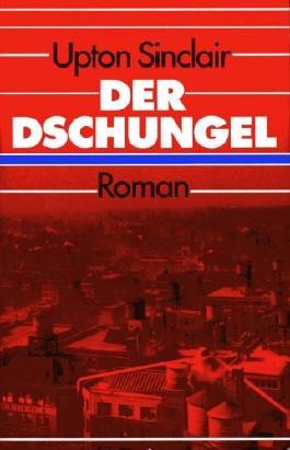 Der Dschungel. Roman