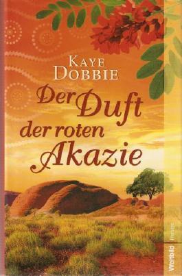 Der Duft der roten Akazie Roman