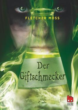 Der Giftschmecker (Fletcher Moss)