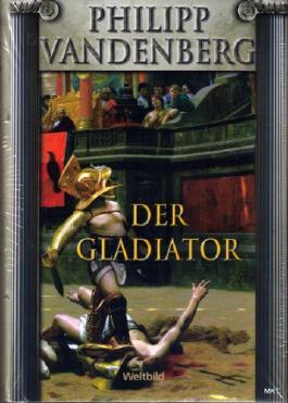 Der Gladiator.