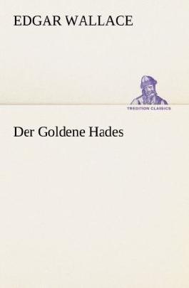 Der Goldene Hades