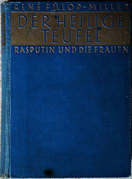 Der Heilige Teufel:  Rasputin und die Frauen