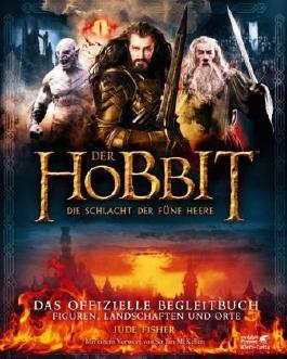 Der Hobbit: Die Schlacht der Fünf Heere - Das offizielle Begleitbuch