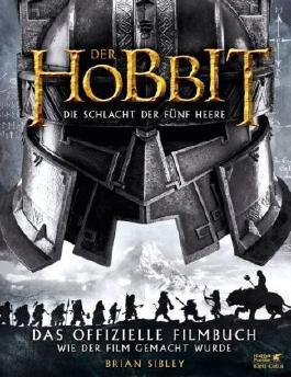 Der Hobbit: Die Schlacht der Fünf Heere - Das offizielle Filmbuch