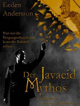 Der Javaeid Mythos: Aufbruch in ein Abenteuer