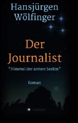 Der Journalist - Himmel der armen Seelen