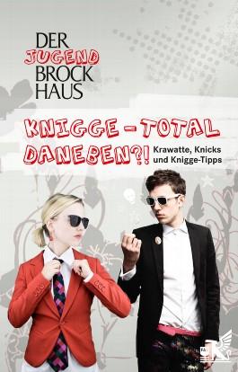 Der Jugend Brockhaus Knigge - Total daneben?!