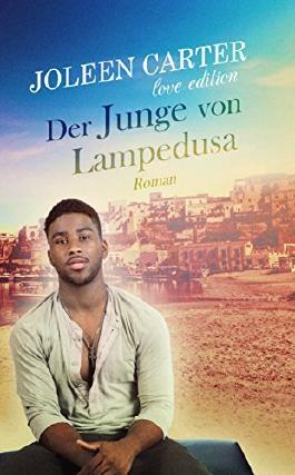 Der Junge von Lampedusa: Love Edition