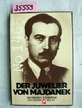 Der Juwelier von Majdanek.
