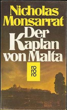 Der Kaplan von Malta : Roman.