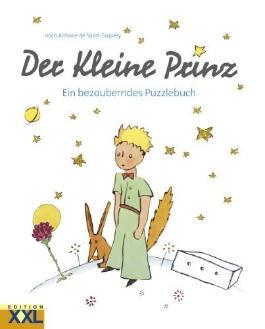 Der Kleine Prinz - Puzzlebuch: Ein bezauberndes Puzzlebuch von Saint-Exupéry. Antoine de (2010) Gebundene Ausgabe