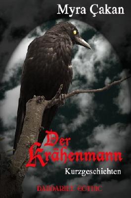 Der Krähenmann (dardariee gothic)