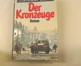 Der Kronzeuge : Roman.