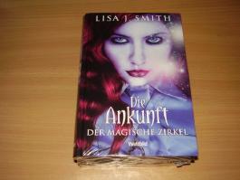 Der Magische Zirkel Trilogie / Band 1-3 Die Ankunft,Der Verrat,Die Erlösung / Weltbild Edition