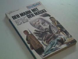 Der Mann mit der Maske. Perry Rhodan Planetenromane 143 , 1. Auflage 1975
