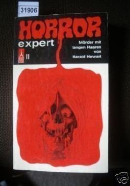 Der Mörder mit langen Haaren - Horror Expert Nr. 11