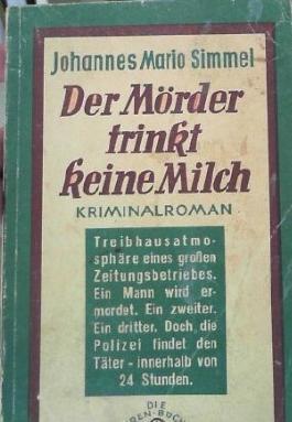 Der Mörder trinkt keine Milch
