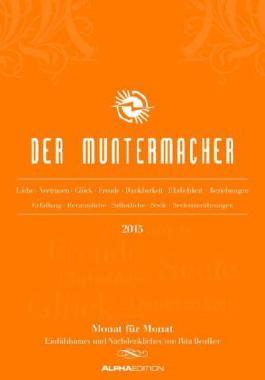 Der Muntermacher 2015