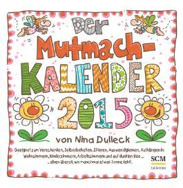 Der Mutmachkalender 2015
