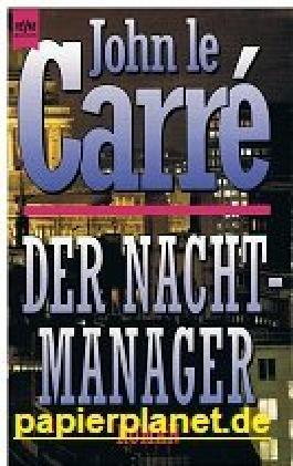 Der Nacht-Manager. Thriller