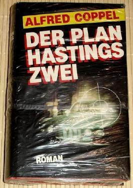 Der Plan Hastings Zwei