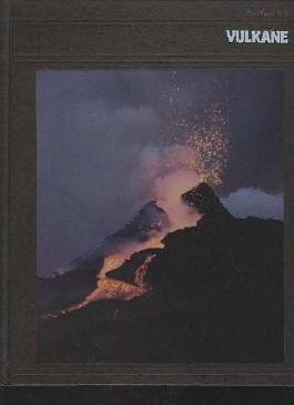 Der Planet Erde: Vulkane