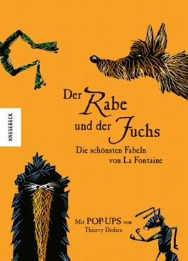 Der Rabe und der Fuchs Die schönsten Fabeln von La Fontaine