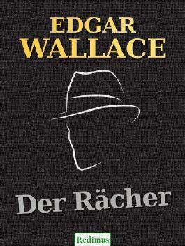 Der Rächer: Ein Edgar-Wallace-Krimi