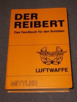 Der Reibert. Das Handbuch für den Soldaten. Ausgabe Luftwaffe