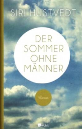Der Sommer ohne Männer, Roman,