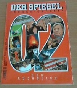 Der Spiegel. Jahres-Chronik 2002. Der Rückblick.