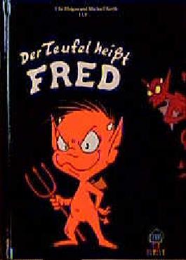 Der Teufel heisst Fred