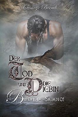 Der Tod und die Diebin (Bündnis der Sieben 1)