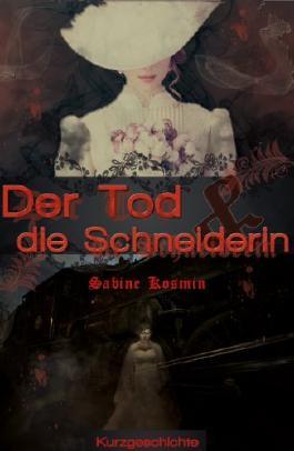 Der Tod und die Schneiderin