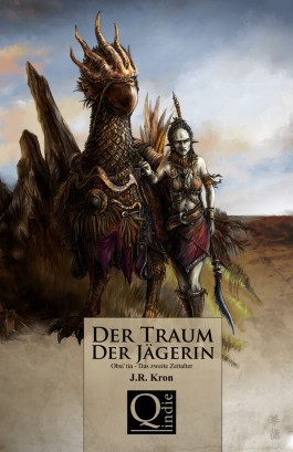 Der Traum der Jägerin – Obsi'tia: Das zweite Zeitalter (J. R. Kron)