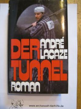 Der Tunnel Roman,