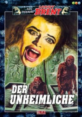 Der Unheimliche - Band 34 (Dan Shockers Larry Brent)