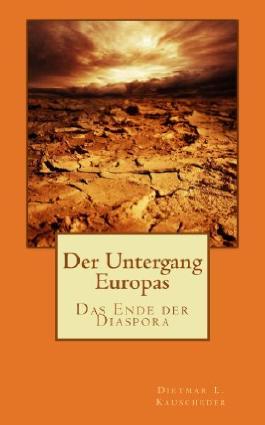 Der Untergang Europas: Das Ende der Diaspora