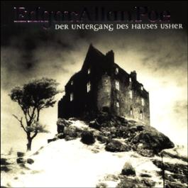 Der Untergang des Hauses Usher (Edgar Allan Poe 3)