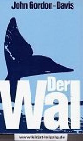 Der Wal : Roman.