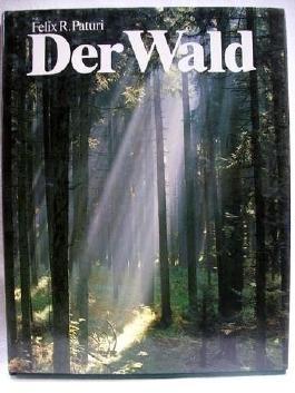 Der Wald - Ein Fachbuch über die Pflanzen des Waldes